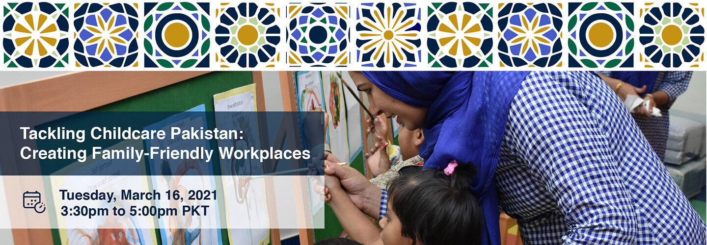 Tackling Childcare Pakistan: Creating Family-friendly Workplaces